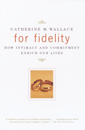 For Fidelity by Catherine M. Wallace