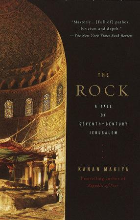 The Rock by Kanan Makiya