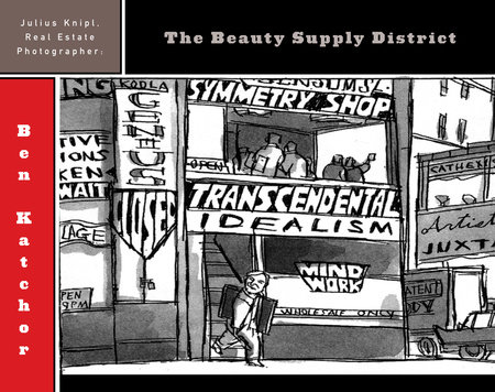 Julius Knipl, Real Estate Photographer: The Beauty Supply District by Ben Katchor