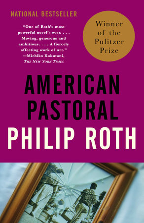 American Pastoral by Philip Roth - Reading Guide - PenguinRandomHouse com:  Books