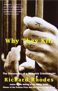 Why They Kill