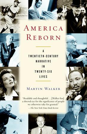 America Reborn by Martin Walker