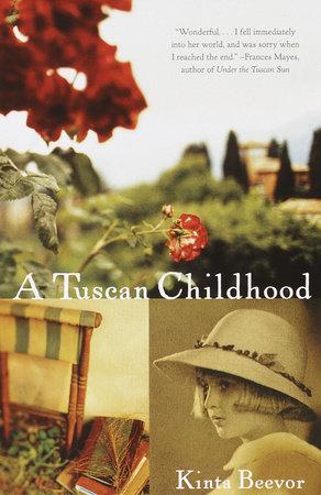 A Tuscan Childhood by Kinta Beevor
