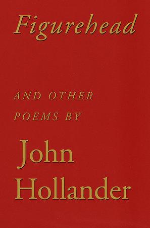 Figurehead by John Hollander