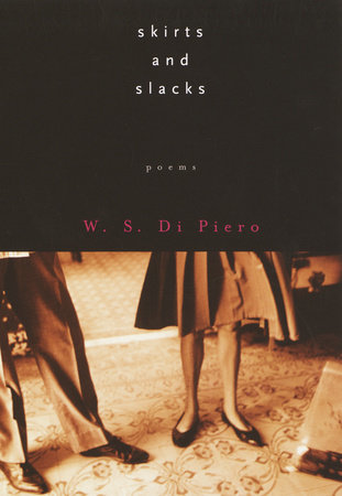 Skirts and Slacks by W.S. Di Piero