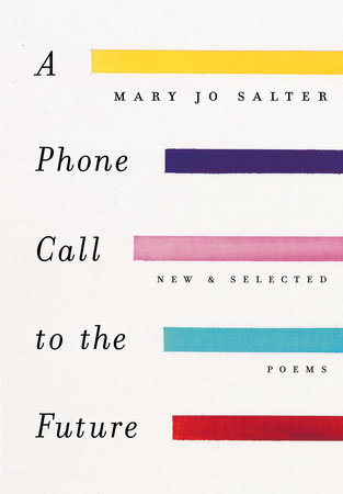 A Phone Call to the Future by Mary Jo Salter