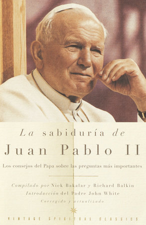 La Sabiduría de Juan Pablo II by Pope John Paul II