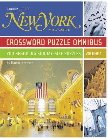 New York Magazine Crossword Puzzle Omnibus, Volume 1 by Maura Jacobson