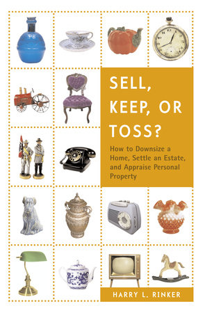 Sell, Keep, or Toss? by Harry L. Rinker