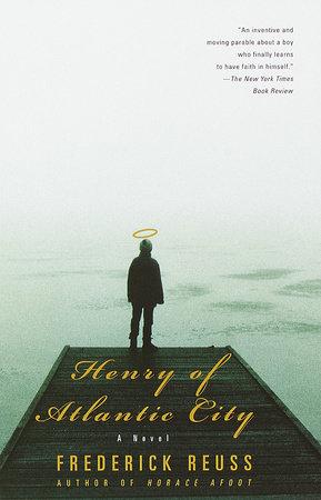 Henry of Atlantic City by Frederick Reuss