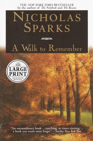 A Walk to Remember by Nicholas Sparks | PenguinRandomHouse com: Books