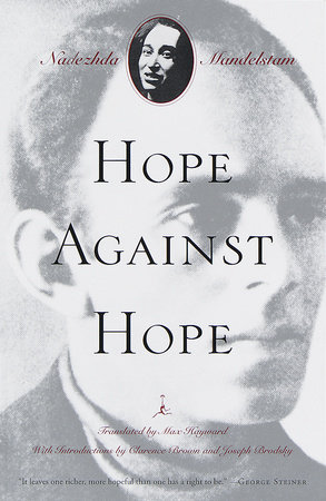 Hope Against Hope by Nadezhda Mandelstam