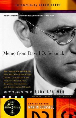 Memo from David O. Selznick by David O. Selznick