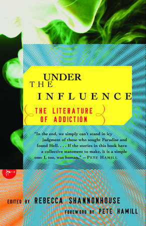 Under the Influence by Rebecca Shannonhouse