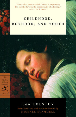 Childhood, Boyhood, and Youth by Leo Tolstoy