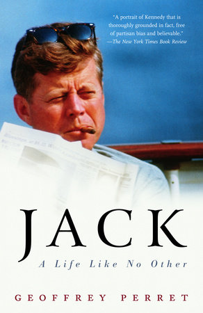 Jack by Geoffrey Perret