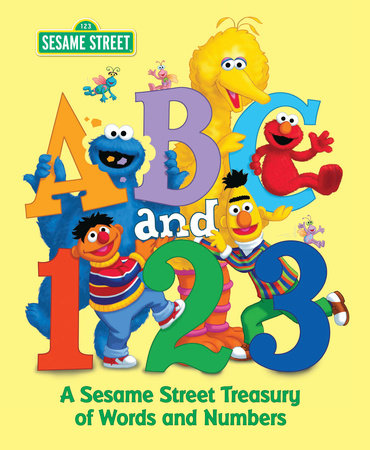 ABC and 1,2,3: A Sesame Street Treasury of Words and Numbers (Sesame Street) by Various