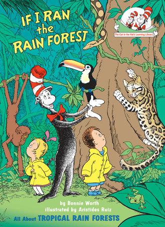 If I Ran the Rain Forest by Bonnie Worth