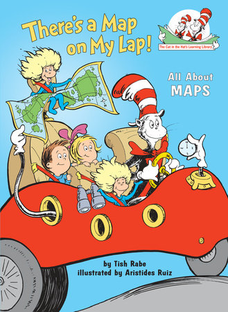 There's a Map on My Lap! by Tish Rabe