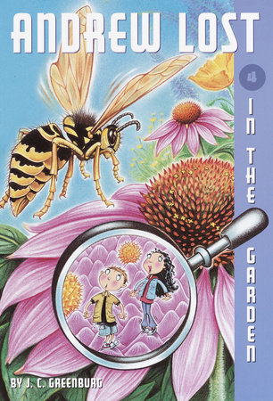 Andrew Lost #4: In the Garden by J. C. Greenburg