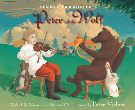 Sergei Prokofiev's Peter and the Wolf by Sergei Prokofiev