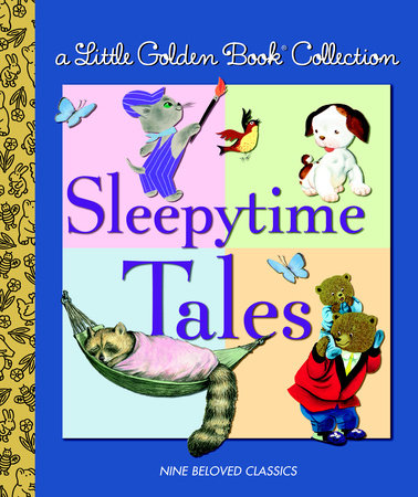 Little Golden Book Collection: Sleeptime Tales by Golden Books