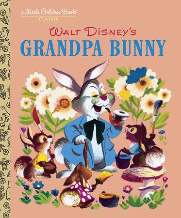 Grandpa Bunny (Disney Classic) by RH Disney