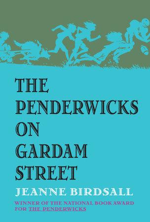 The Penderwicks on Gardam Street by Jeanne Birdsall