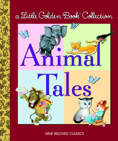 Little Golden Collection: Animal Tales by Golden Books