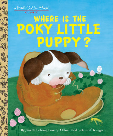 Where is the Poky Little Puppy? by Janette Sebring Lowrey
