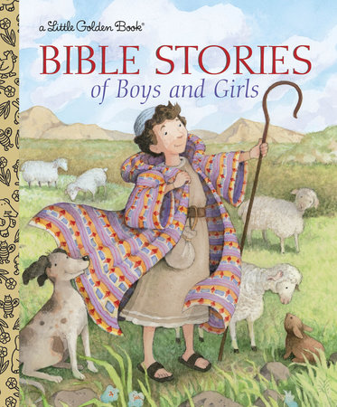 Bible Stories of Boys and Girls by Christin Ditchfield
