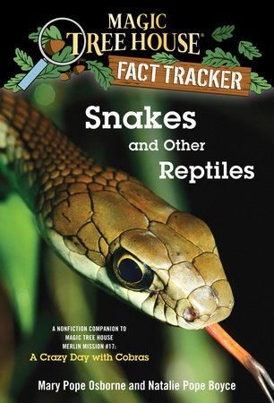Snakes and Other Reptiles by Mary Pope Osborne and Natalie Pope Boyce