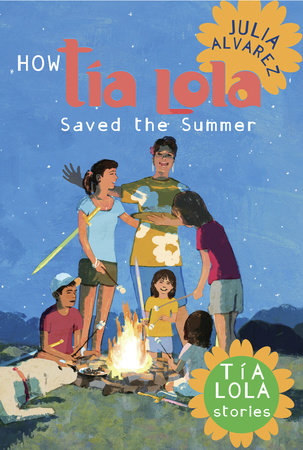 How Tia Lola Saved the Summer by Julia Alvarez
