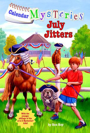Calendar Mysteries #7: July Jitters