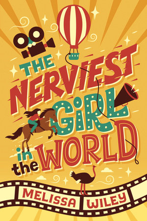 The Nerviest Girl in the World by Melissa Wiley