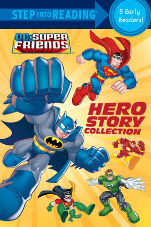 Hero Story Collection (DC Super Friends) by Various