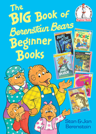 The Big Book of Berenstain Bears Beginner Books by Stan Berenstain and Jan Berenstain