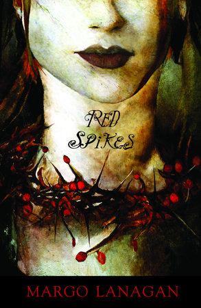 Red Spikes by Margo Lanagan