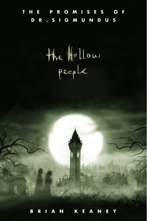 Dr. Sigmundus: The Hollow People by Brian Keaney