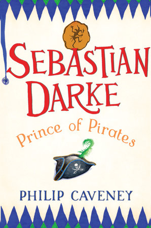 Sebastian Darke: Prince of Pirates by Philip Caveney