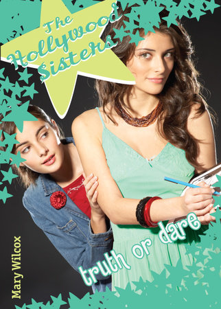 The Hollywood Sisters: Truth or Dare