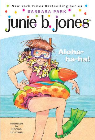 Junie B. Jones #26: Aloha-ha-ha! by Barbara Park