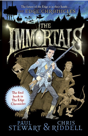 Edge Chronicles: The Immortals by Paul Stewart and Chris Riddell
