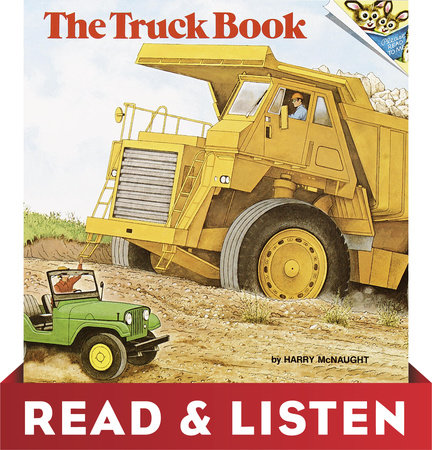The Truck Book: Read & Listen Edition by Harry McNaught
