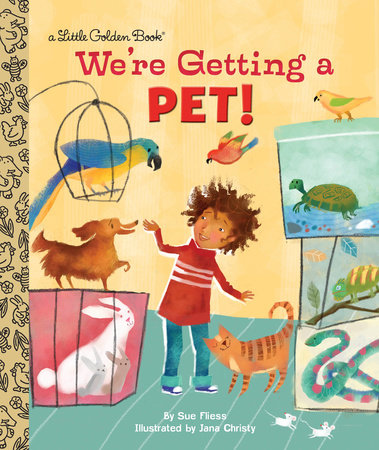 We're Getting a Pet! by Sue Fliess