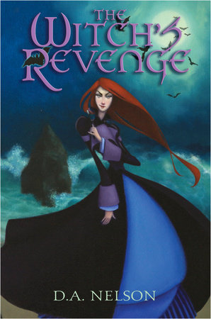 The Witch's Revenge by D.A. Nelson