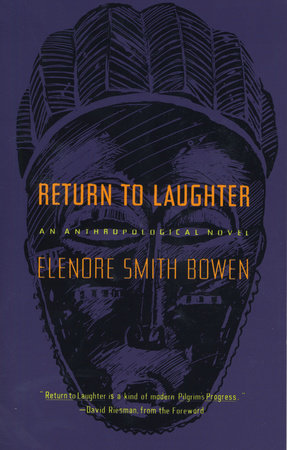 Return to Laughter by Elenore Smith Bowen