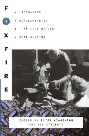 Foxfire 5 by Foxfire Fund, Inc. and Eliot Wigginton