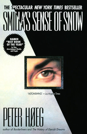 Smilla's Sense of Snow by Peter Hoeg