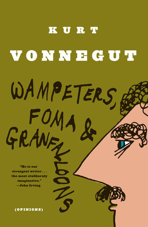 Wampeters, Foma & Granfalloons